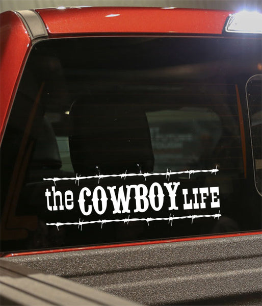 The Cowboy life country & western decal - North 49 Decals