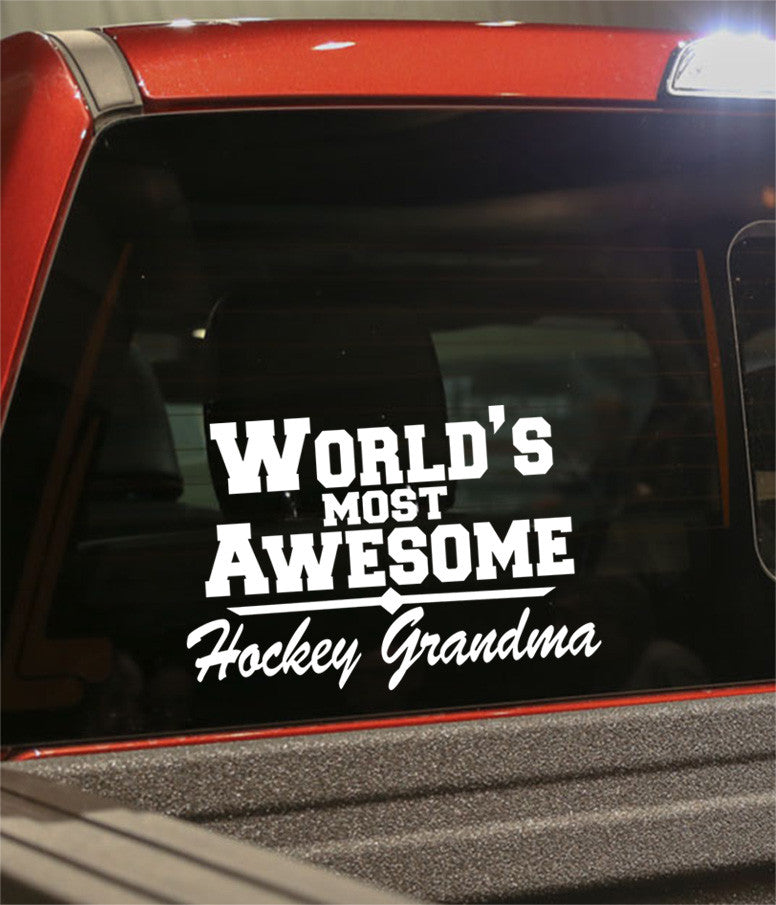 world's most awesome hockey grandma hockey decal - North 49 Decals