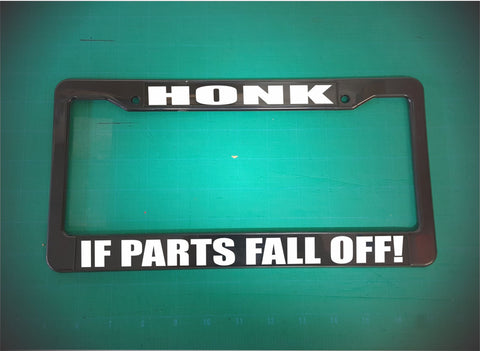 honk if parts fall off license plate frame