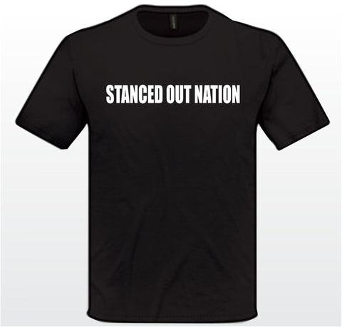 Stanced Out Nation shirt