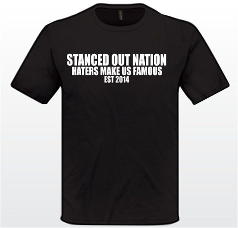 Stanced Out Nation haters shirt