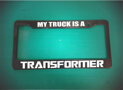 my truck is a transformer license plate frame