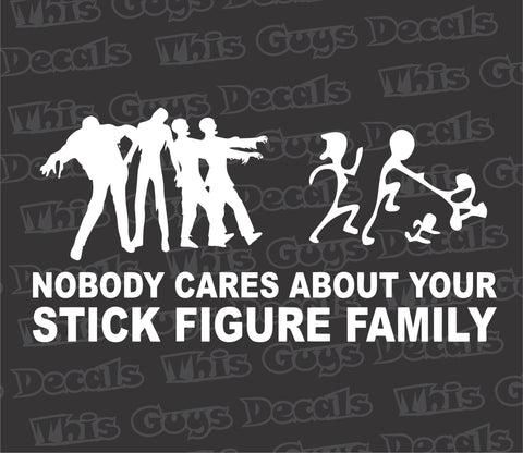 nobody cares about your stick family zombie decal