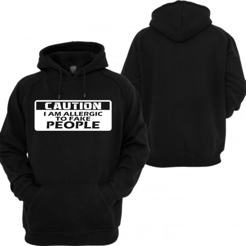 Allergic to fake people hoodie