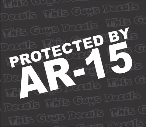 protected by AR-15 gun decal