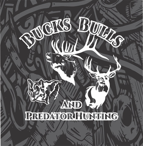Bucks Bulls and Predator Hunting