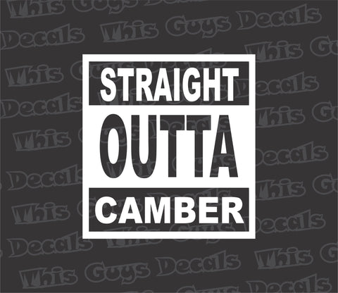 straight outta camber