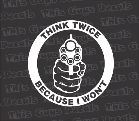 think twice revolver gun decal
