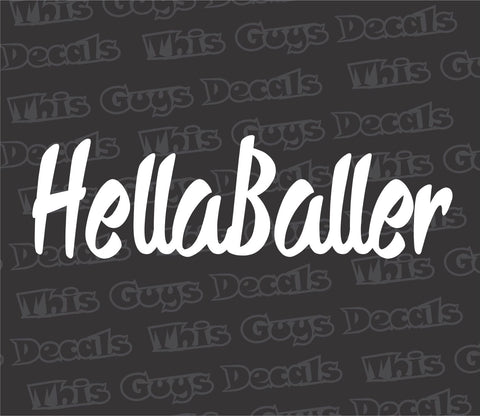 hellaballer decal