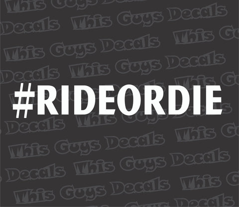 Ride Or Die WHITE Windshield Banner Sticker Decal Jdm Boost FREE SHIPPING