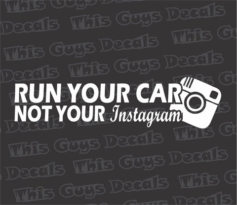 run your car decal