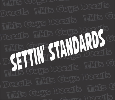 settin standards decal