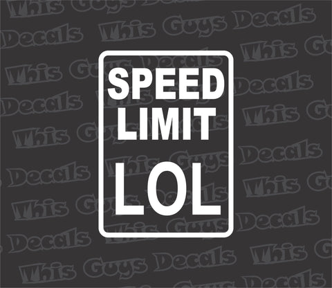 lol speed limit