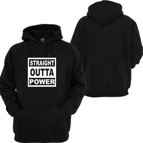 straight outta power hoodie