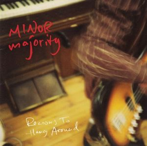 Minor Majority - LP - Reasons to Hang around (Signert)