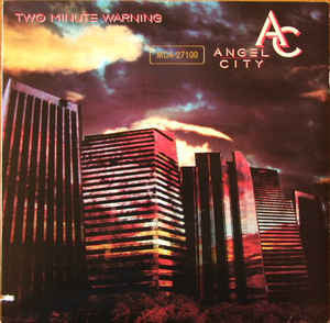 Angel City  ‎– Two Minute Warning