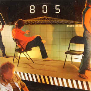 805 ‎– Stand In Line