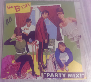 The B-52's - Party Mix!