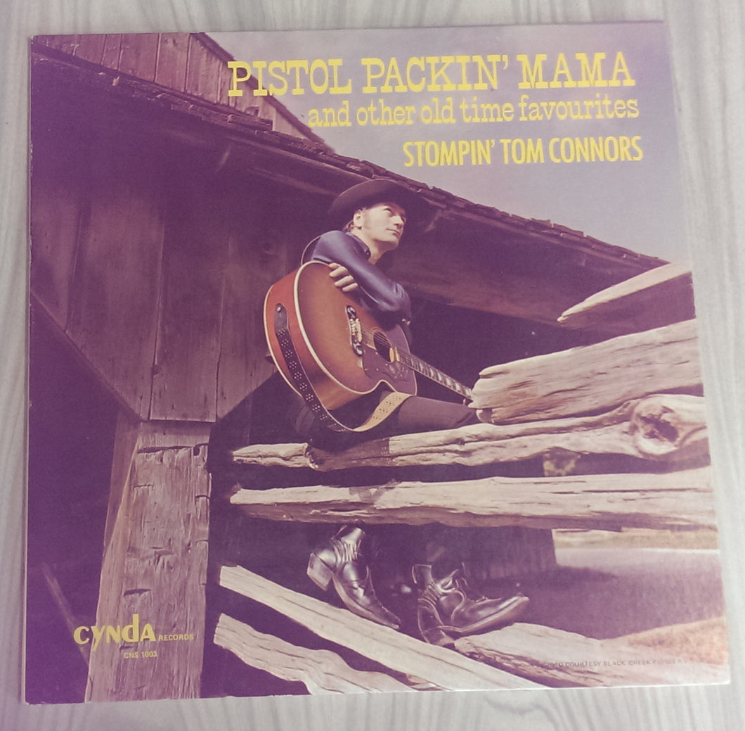 Stompin' Tom Connors - Pistol Packin' Mama and Other Old Time Favourites