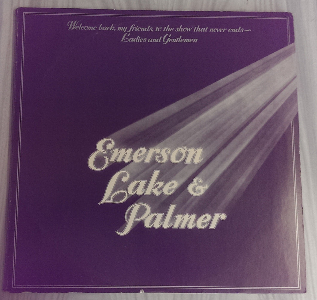 Emerson, Lake & Palmer - Welcome Back, My Friends, to the Show That Never Ends... Ladies and Gentlemen, Emerson, Lake & Palmer