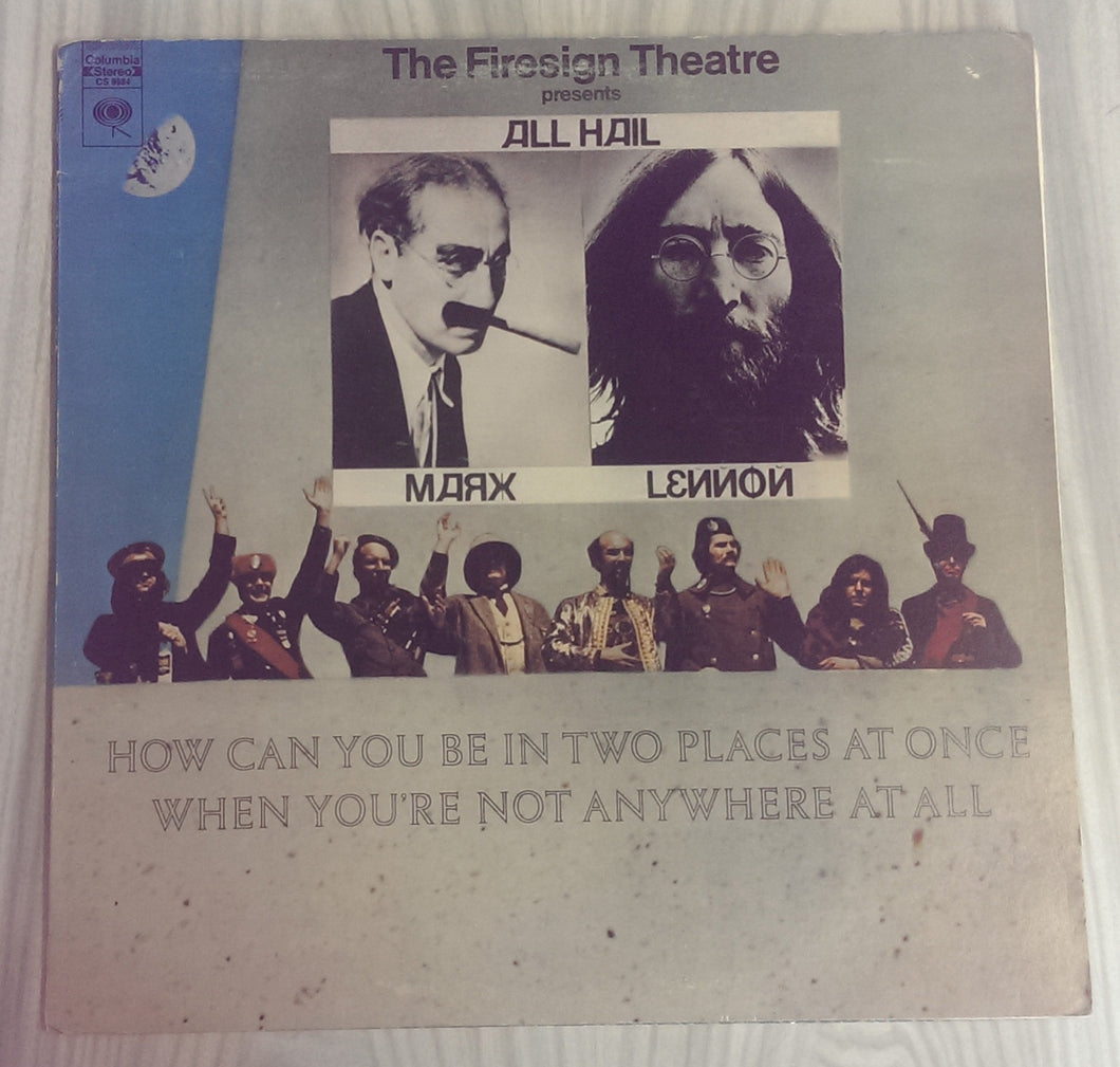 The Firesign Theatre - How Can You Be in Two Places at Once When You're Not Anywhere at All