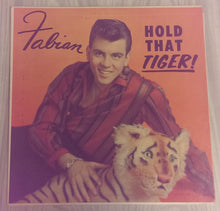 Fabian Forte - Hold That Tiger!