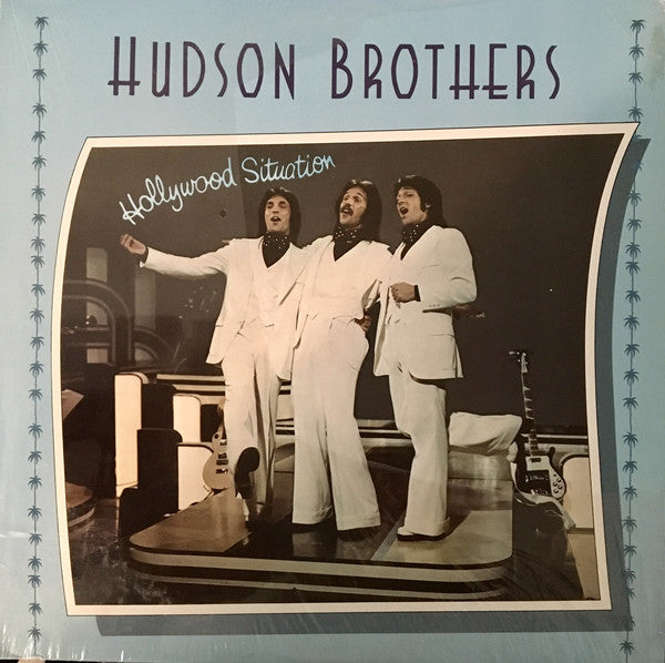 Hudson Brothers ‎– Hollywood Situation