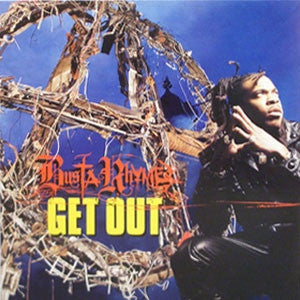 Busta Rhymes ‎– Get Out
