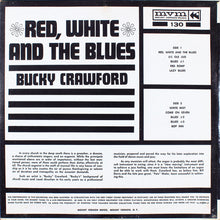 Bucky Crawford ‎– Red, White And The Blues