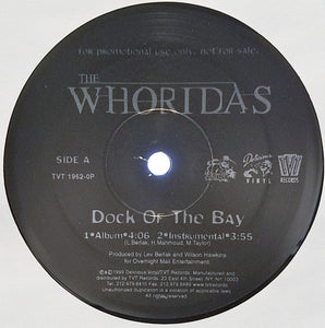 The Whoridas ‎– Dock Of The Bay