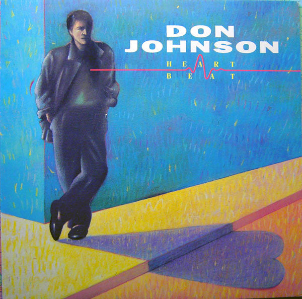 Don Johnson ‎– Heartbeat