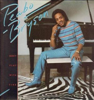 Peabo Bryson ‎– Don't Play With Fire