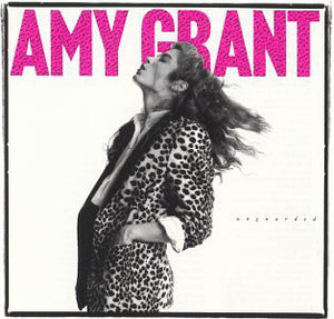 Amy Grant ‎– Unguarded