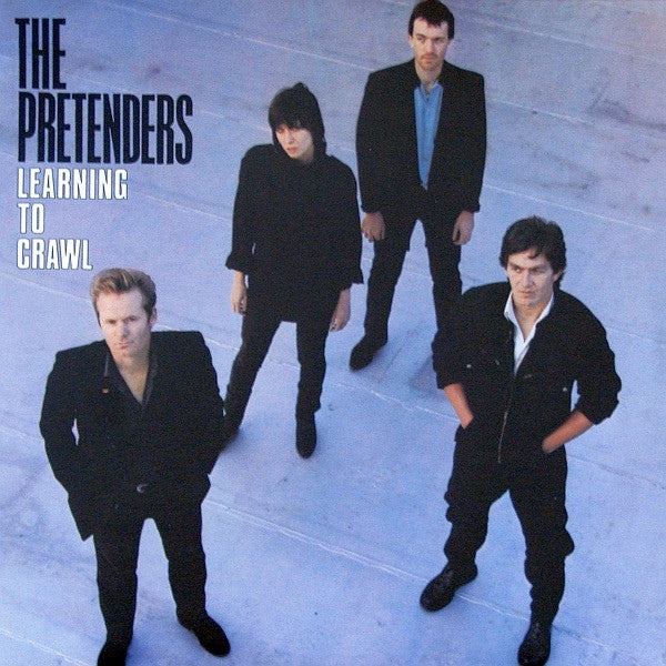 The Pretenders ‎– Learning To Crawl