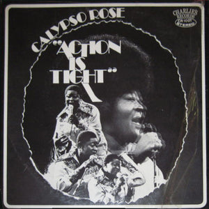 Calypso Rose ‎– Action Is Tight