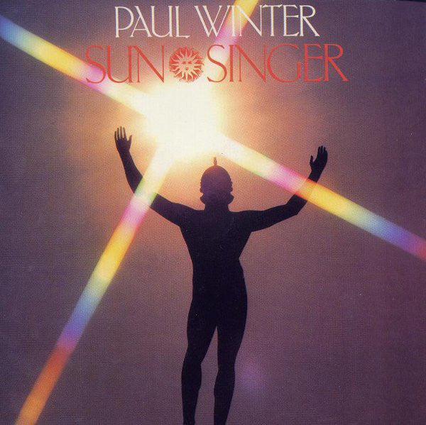Paul Winter (2) ‎– Sun Singer