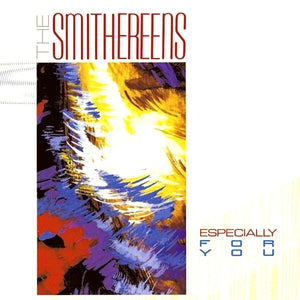 The Smithereens ‎– Especially For You