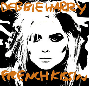 Debbie Harry* ‎– French Kissin