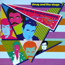 Doug and the Slugs - Music for the Hard of Thinking