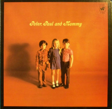 Peter, Paul And Mary ‎– Peter, Paul And Mommy