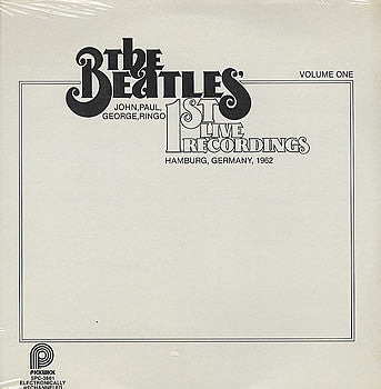 The Beatles ‎– 1st Live Recordings (Volume One)