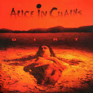 Alice In Chains ‎– Dirt (NEW PRESSING)