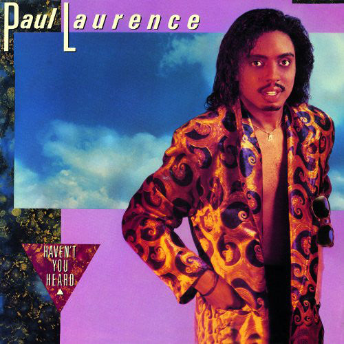Paul Laurence ‎– Haven't You Heard