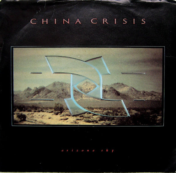 China Crisis ‎– Arizona Sky (45 RPM)