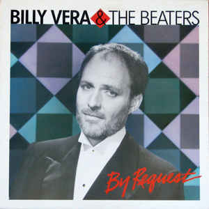 Billy Vera & The Beaters ‎– By Request (The Best Of Billy Vera & The Beaters)