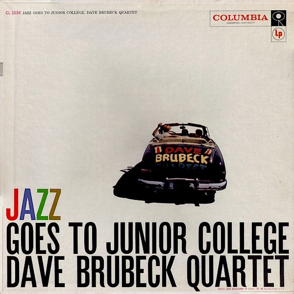 The Dave Brubeck Quartet ‎– Jazz Goes To Junior College