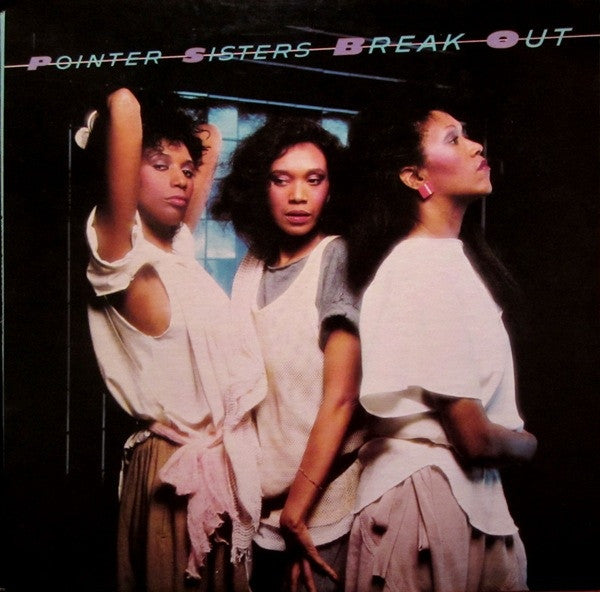 Pointer Sisters ‎– Break Out