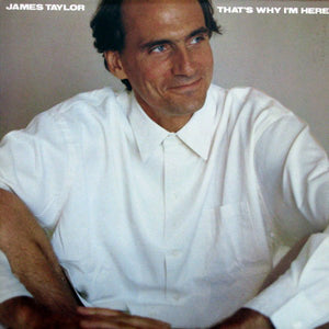 James Taylor (2) ‎– That's Why I'm Here
