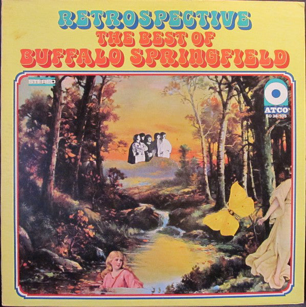Buffalo Springfield ‎– Retrospective - The Best Of Buffalo Springfield
