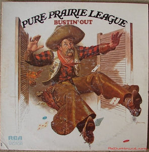 Pure Prairie League ‎– Bustin' Out